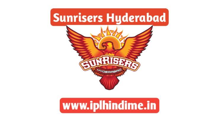सनराइज़र्स हैदराबाद 2021 टीम - Sunrisers Hyderabad 2021 Team